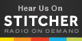 Listen to us on Stitcher Radio on Demand